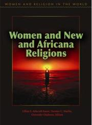 Women and New and Africana Religions,0275991563,9780275991562