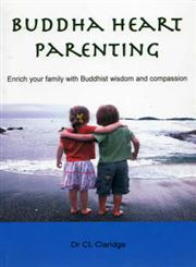 Buddha Heart Parenting Enrich Your Family with Buddhist Wisdom and Compassion,9994678833,9789994678839