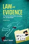 Law and Evidence A Primer for Criminal Justice, Criminology, Law, and Legal Studies,0763766615,9780763766610