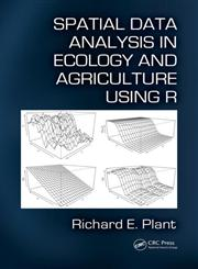 Spatial Data Analysis in Ecology and Agriculture Using R,1439819130,9781439819135