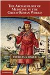 The Archaeology of Medicine in the Greco-Roman World,0521143543,9780521143547