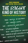 The Right Kind of History Teaching the Past in Twentieth-Century England,0230300871,9780230300873