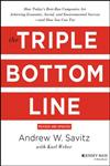 The Triple Bottom Line How Today's Best-Run Companies Are Achieving Economic, Social and Environmental Success - And How You Can Too,1118226224,9781118226223