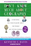 Don't Know Much about Geography Unabridged Revised and Updated Edition,0385363486,9780385363488