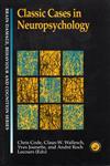 Classic Cases In Neuropsychology (Brain Damage, Behaviour, & Cognition),0863773966,9780863773969