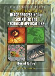 Practical Handbook on Image Processing for Scientific and Technical Applications 2nd Edition, Reprint,0849319005,9780849319006