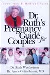 Dr. Ruth's Pregnancy Guide for Couples Love, Sex and Medical Facts,041591972X,9780415919722