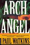 Archangel A Novel,0312150555,9780312150556