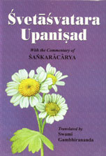 Svetasvatara Upanishad With the Commentary of Sankaracarya 3rd Impression,8175051035,9788175051034
