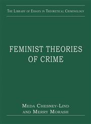 Feminist Theories of Crime,0754629716,9780754629719