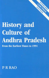History and Culture of Andhra Pradesh From the Earliest Times to 1991 Sterling Low Price Edition, Reprint,8120717198,9788120717190