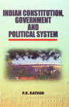 Indian Constitution, Government and Political System 1st Edition,817169800X,9788171698004