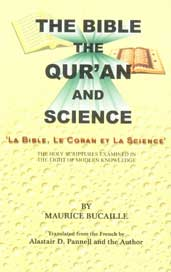 "The Bible, The Qur'an and Science = ""La Bible, Le Coran et la Science"" The Holy Scriptures Examined in the Light of Modern Knowledge Reprint Edition,8172311613,9788172311612"