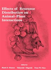 Effects of Resource Distribution on Animal Plant Interactions,0123619556,9780123619556