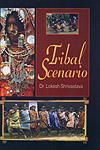 Tribal Scenario,8183291945,9788183291941