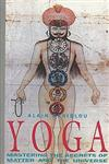 Yoga Mastering the Secrets of Matter and the Universe,0892813016,9780892813018