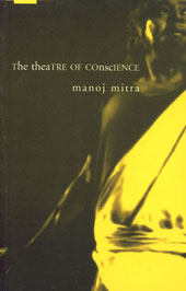 The Theatre of Conscience Three Plays 1st Edition,8170463238,9788170463238
