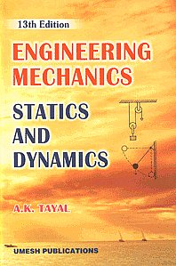 Statics edition mechanics dynamics engineering and pdf 13th