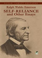 Self-Reliance and other Essays 3rd Dover Edition,0486277909,9780486277905