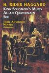 Three Adventure Novels She, King Solomon's Mines, Allan Quatermain,0486206432,9780486206431
