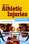 Survey of Athletic Injuries for Exercise Science,1449648436,9781449648435