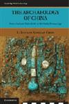The Archaeology of China From the Late Palaeolithic to the Early Bronze Age,0521643104,9780521643108