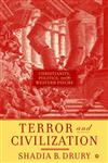 Terror and Civilization Christianity, Politics, and the Western Psyche,1403964041,9781403964045