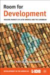 Room for Development Housing Markets in Latin America and the Caribbean,1137005645,9781137005649