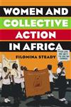 Women and Collective Action in Africa Development, Democratization, and Empowerment,1403970831,9781403970831