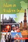 Islam in Modern India 1st Edition,8174454373,9788174454379