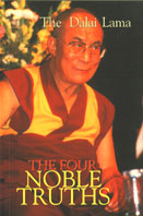 The Four Noble Truths Fundamentals of the Buddhist Teachings His Holiness the XIV Dalai Lama 9th Impression,8172235518,9788172235512