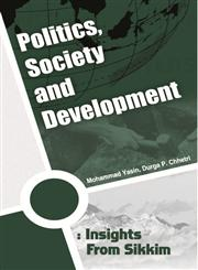 Politics, Society and Development Insights from Sikkim,8178359316,9788178359311