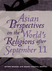 Asian Perspectives on the World's Religions After September 11,0313378967,9780313378966