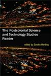 The Postcolonial Science and Technology Studies Reader,0822349361,9780822349365