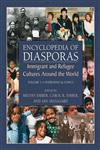 Encyclopedia of Diasporas Immigrant and Refugee Cultures Around the World. Volume I : Overviews and Topics; Volume II : Diaspora Communities 2 Vols.,0387335935,9780387335933