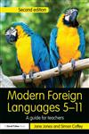 Modern Foreign Languages 5-11 A Guide for Teachers 2nd Edition,0415687470,9780415687478