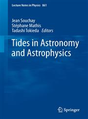 Tides in Astronomy and Astrophysics,3642329608,9783642329609