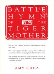 Battle Hymn of the Tiger Mother,1594202842,9781594202841