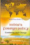 India's Foreign Policy Continuity and Change 1st Edition,818990163X,9788189901639