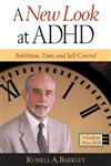 A New Look at ADHD Inhibition, Time, and Self-Control,1593854218,9781593854218