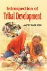 Introspection of Tribal Development 1st Edition,8188836400,9788188836406