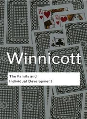 The Family and Individual Development,0415402778,9780415402774