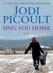 Sing You Home A Novel,1439102724,9781439102725