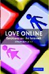 Love Online Emotions on the Internet,0521832969,9780521832960