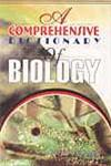A Comprehensive Dictionary of Biology 1st Edition,8182470269,9788182470262