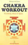 Chakra Workout [For Body, Mind & Spirit],8122300626,9788122300628