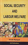 Social Security and Labour Welfare Policies and Initiatives,9380096593,9789380096599