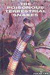 The Poisonous Terrestrial Snakes Of Snakes of our British Indian Dominions,8187067357,9788187067351