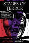 Stages of Terror Terrorism, Ideology, and Coercion as Theatre History,0253206634,9780253206633
