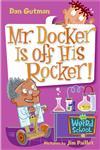 Mr. Docker Is Off His Rocker!,0060822279,9780060822279